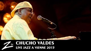 Chucho Valdes   Siboney, My One And Only Love, Santa Cruz   LIVE HD