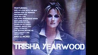 ★TRISHA YEARWOOD ★COOL PURE COUNTRY  ★⑦SONG  ★①Like We Never Had a Broken Heart ②Walkaway Joe