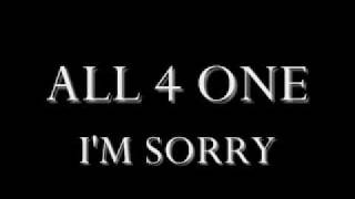 ALL 4 ONE - I'M SORRY