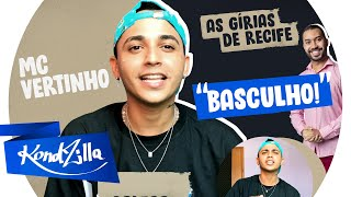 """Gírias de Recife com MC Vertinho! – """"Som do Paredão Gera!"""""""
