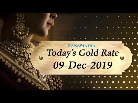 Gold and Silver Rate Today   22 Carat & 24 Carat Gold Rate Today   09 Dec 2019   The Hans India