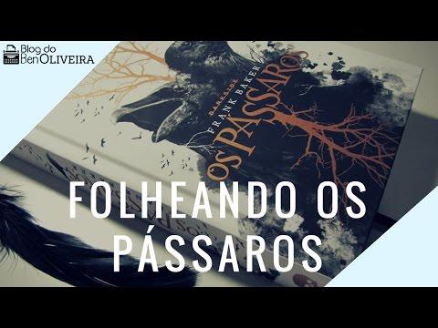 Folheando o livro Os Pássaros (Frank Baker) | Blog do Ben Oliveira