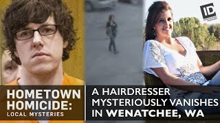 The Hairdresser Who Mysteriously Vanished   Hometown Homicide: Local Mysteries