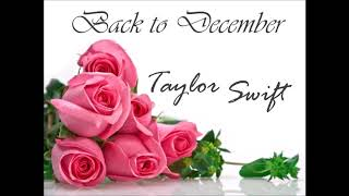 Taylor Swift   Back To December [1 Hour Version] (Lyrics In Description)