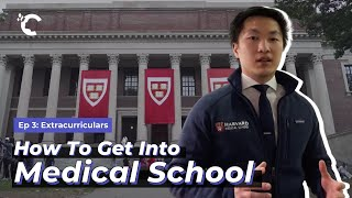 youtube video thumbnail - How to Get Into Medical School Ep. 3: Extracurriculars