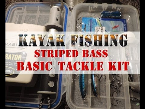 Kayak Fishing for Striped Bass – Basic Tackle Kit