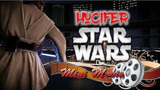 Hucifer's Blade and Sorcery Star Wars Mini Movie