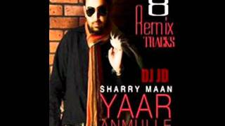 Gambar cover yaar anmulle remix extended version by sharry  maan(Dj Hans) (8/5 remix versions)