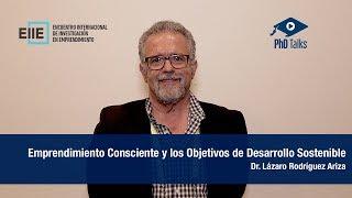Emprendimiento Consciente y los Objetivos de Desarrollo Sostenible