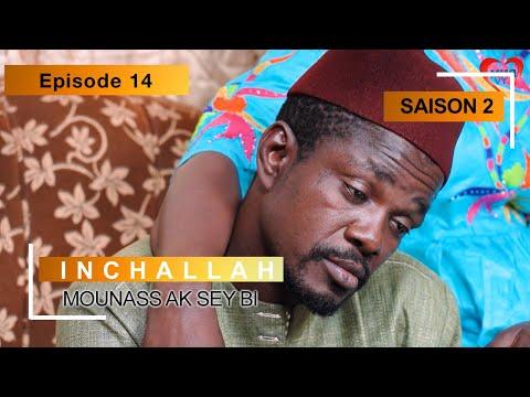 INCHALLAH - Saison 2 - Episode 14 (Mounass Ak Sey Bi)