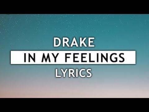 drake in my feelings download lyrics