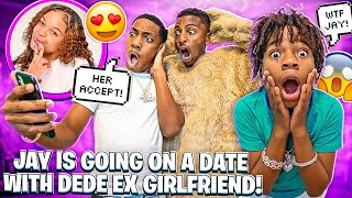 JAY IS GOING ON A DATE WITH DEDE EX GIRLFRIEND!💔