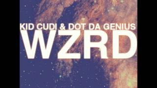 WZRD (KiD CuDi & Dot Da Genius) - Ride 4 U ft. Far East Movement & Chip Tha Ripper