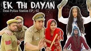 Ek Thi Dayan   | Desi Police Station   Episode 02 | Lalit Shokeen Films