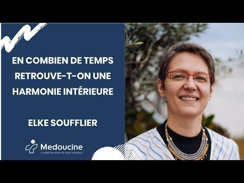 En combien de temps retrouve-t-on une HARMONIE INTÉRIEURE - Elke SOUFFLIER