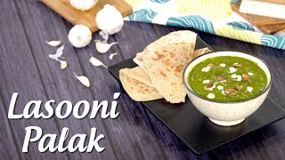 Lasooni Palak With Paratha Recipe Archana Arte