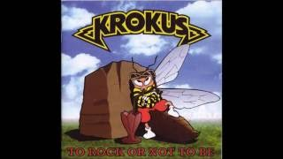 Krokus - To Rock Or Not To Be / 1995 (Full Album)