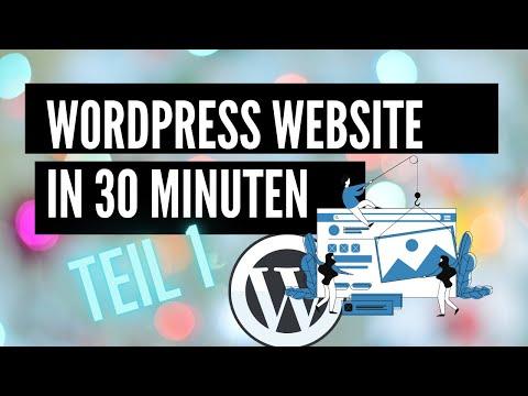 WordPress Website erstellen in 30 Minuten Teil1 (Tutorial 2021)