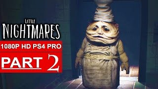 LITTLE NIGHTMARES Gameplay Walkthrough Part 2 [1080p HD PS4 PRO] - No Commentary
