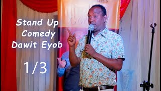 ERITREA -Stand Up Comedy by Dawit Eyob 1/3