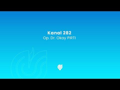Eğitim - Kanal 282 - 28.06.2018 - Op.Dr. Okay PIRTI