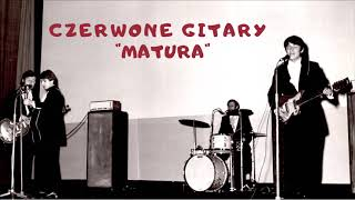 Czerwone Gitary - Matura [Official Audio]