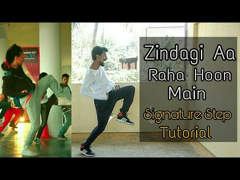Zindagi Aa Raha hoon main signature step tutorial
