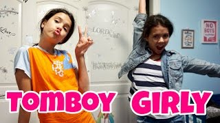 Girly Girl vs TomBoy Afterschool Routine