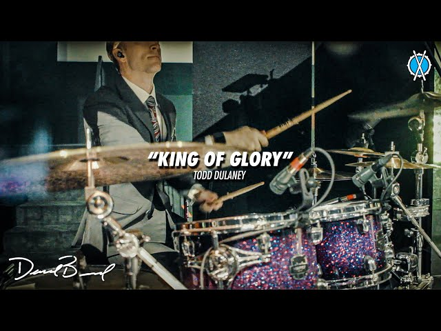 King of Glory Drum Cover // Todd Dulaney // Daniel Bernard