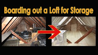 Boarding out a Loft / Attic for Storage