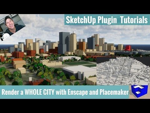 Rendering a City with Enscape and Placemaker - SketchUp Extension Tutorials  - Автоматическая торговля на Форекс