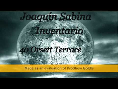 Joaquín Sabina   Inventario   40 Orsett Terrace