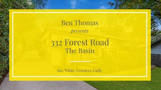 332 Forest Road, The Basin - Ray White Ferntree Gully