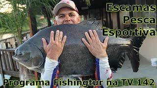 Programa Fishingtur na TV 142 - Pesqueiro Escamas