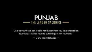 Punjab - The Land Of Sacrifice