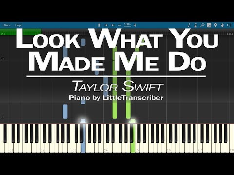 Taylor Swift - Look What You Made Me Do (Piano Cover) by LittleTranscriber