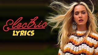 Katy Perry Electric Lyrics