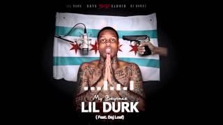 Lil Durk - My Beyonce ft Dej Loaf (Official Audio)