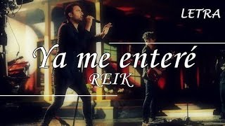 Reik - Ya me enteré (Letra) HD