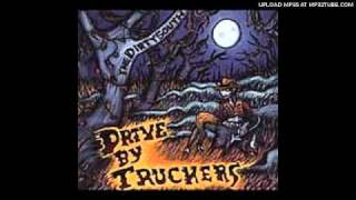 Drive-By Truckers - Never Gonna Change