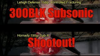 300BLK Subsonic 2018 Rumble in The Gel, Hornady 190gr Sub X versus Lehigh Defense 198gr Controlled F
