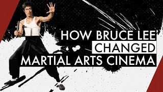 How Bruce Lee Changed Martial Arts Cinema   Part 1 | Video Essay
