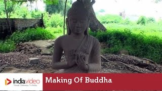 Making of Buddha