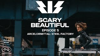 Nastia - Live @ ArcelorMittal: Steel Factory x Scary Beautiful #5 2020