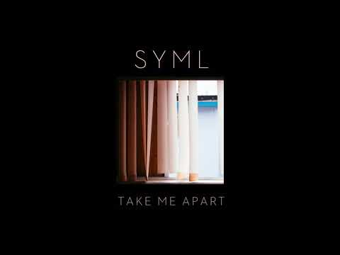 "SYML - ""Take Me Apart"" [Offical Audio]"