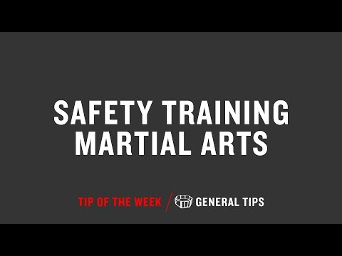 Safety Training Martial Arts