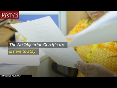 The No Objection Certificate is here to stay - Times Of Oman