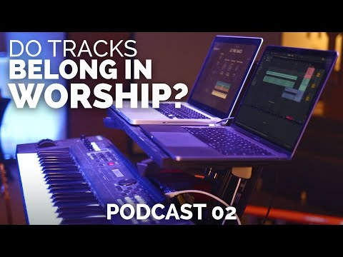 Should Backing Tracks & Loops Be Used in Worship? | w/ surprise guests