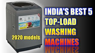 BEST TOP LOAD WASHING MACHINE IN INDIA [2020] || TOP LOAD VS FRONT LOAD WASHING MACHINE