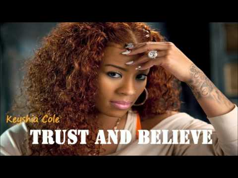 Free Keyshia Cole Trust And Believe